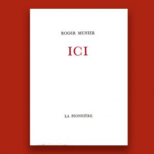 La Pionniere Roger Munier