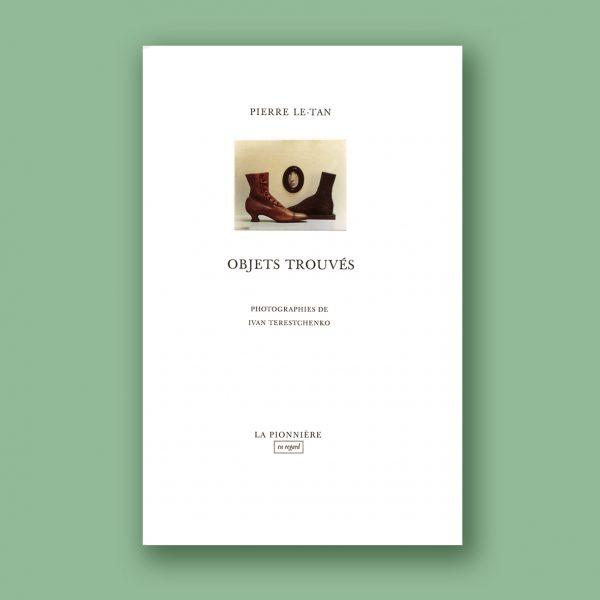 """""""Objets trouvés"""" de Pierre Le-Tan"""