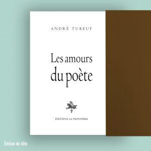 Amours du poète tete