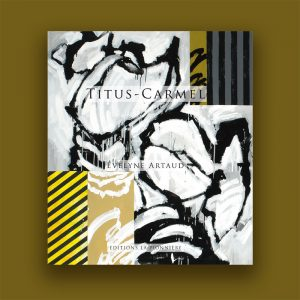 Titus Carmel-Evelyne Artaud