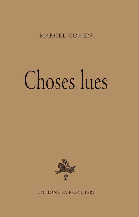 """""""Choses lues"""" de Marcel Cohen"""