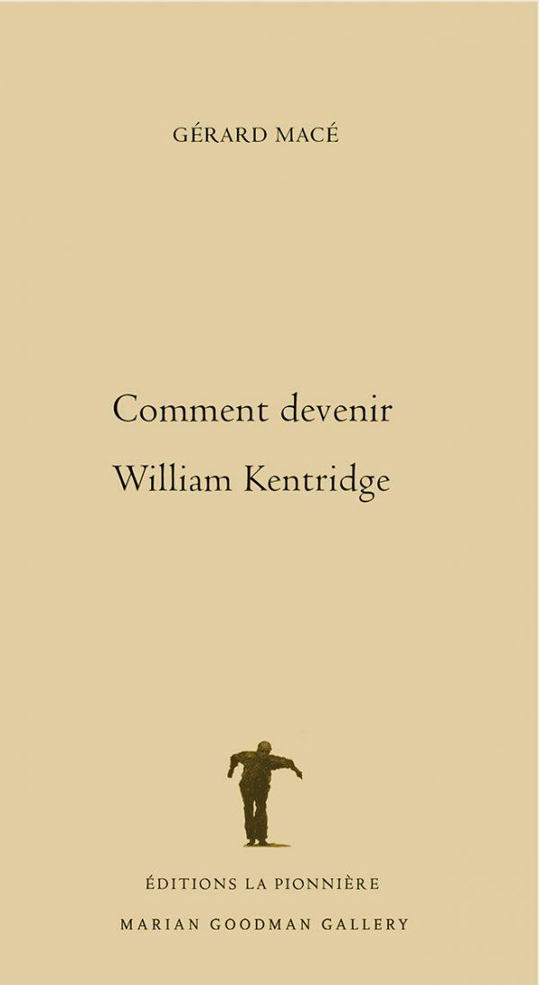 Comment devenir William Kentridge de Gérard Macé