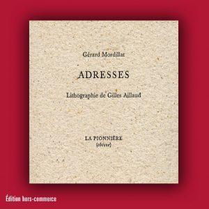 Gérard Mordillat : Adresses