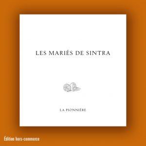 Didier Blonde : Les Mariés de Sintra