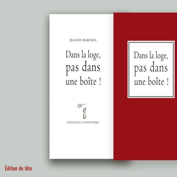 """Julian Barnes Edition original """"Dans la loge pas dans une boîte"""""""