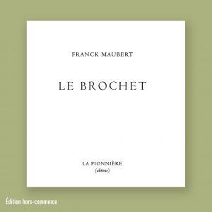 Franck Maubert Le Brochet